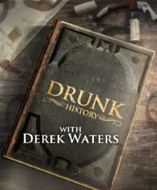 Drunk History (US) - D.R